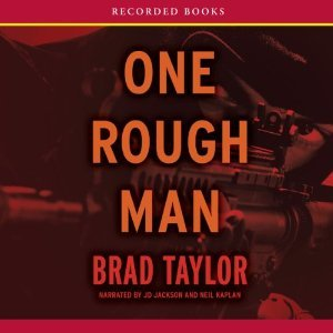 One Rough Man (Pike Logan, #1) by Brad Taylor