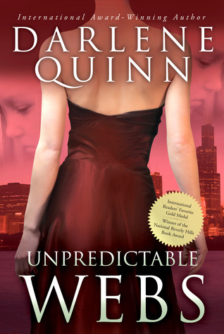 Unpredictable Webs by Darlene Quinn