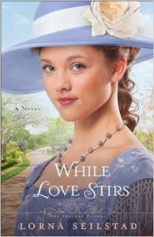 While Love Stirs (The Gregory Sisters, #2)