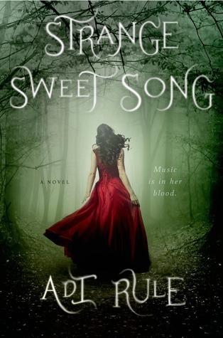 Strange Sweet Song by Adi Rule