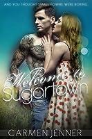 Welcome to Sugartown (Sugartown, #1)