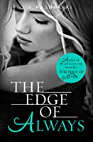 The Edge of Always (The Edge of Never, #2)