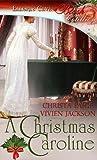 A Christmas Caroline (Cotillion Christmas Traditions, #2)