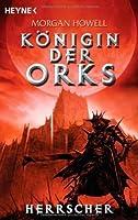 Herrscher (Queen of the Orcs, #3)