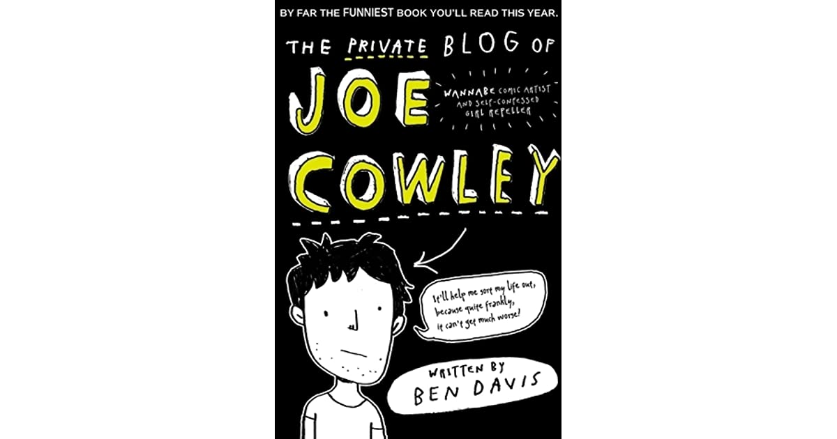 The Private Blog of Joe Cowley by Ben Davis