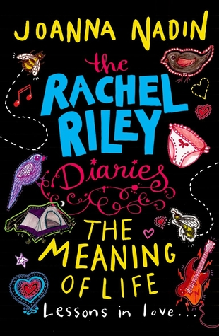 The Meaning of Life (Rachel Riley, #3) by Joanna Nadin