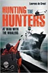 Hunting the Hunters: At War with the Whaler