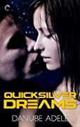 Quicksilver Dreams (Dreamwalkers, #1)