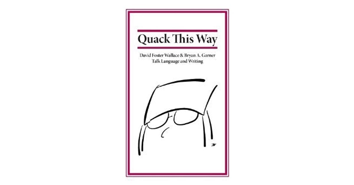 Quack This Way by David Foster Wallace