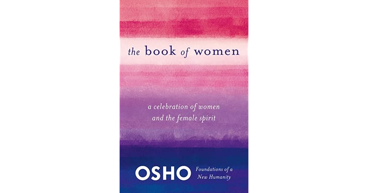 The Book Of Women Celebrating The Female Spirit By Osho 3 Star
