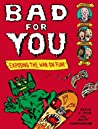 Bad for You by Kevin C. Pyle