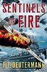 Sentinels of Fire (World War II Navy, #3)