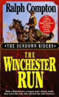 The Winchester Run (Sundown Riders, #03)