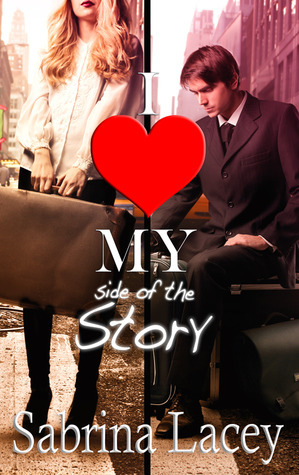I Love My Side of The Story