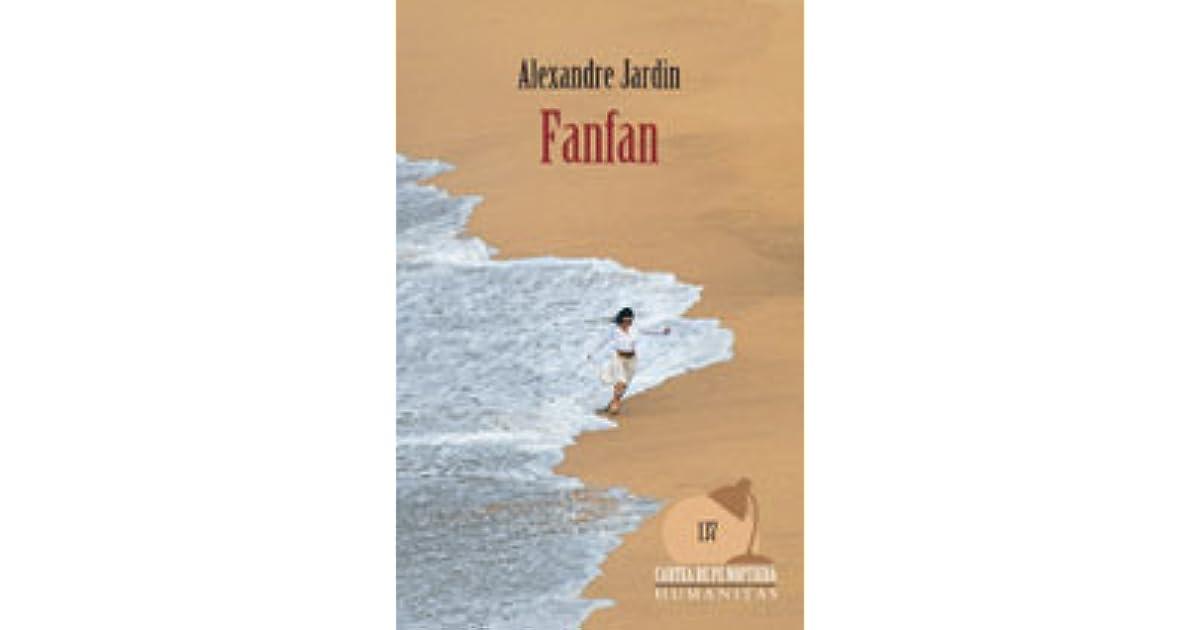 Fanfan by alexandre jardin for Biographie alexandre jardin