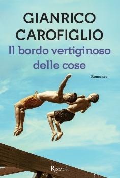 Il bordo vertiginoso delle cose by Gianrico Carofiglio
