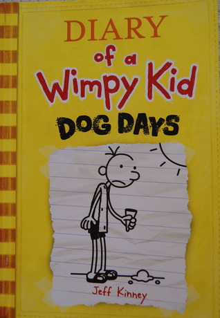 Dog Days Diary Of A Wimpy Kid 4 By Jeff Kinney
