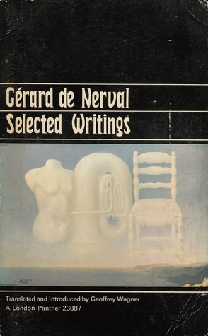 Selected Writings [Sylvie -- Emilie -- Aurélia -- Poetry]