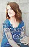 Whispers and Wishes (Sage Springs, #1)