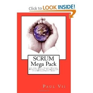 Scrum Mega Pack For the Agile Scrum Master, Product Owner and... by Paul VII