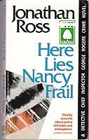 Here Lies Nancy Frail (George Rogers Mystery)