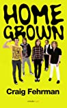 Home Grown: Cage the Elephant and the Making of a Modern Music Scene (Kindle Single)