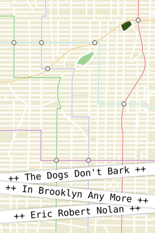 The Dogs Don't Bark In Brooklyn Any More