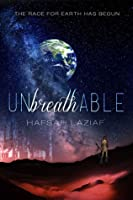 Unbreathable (Unbreathable, #1)