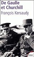 De Gaulle et Churchill. La mésentente cordiale