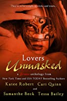 Lovers Unmasked (Come Undone, #3.5; McCade Brothers, #1.5; Line of Duty, #1.5)