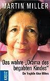 """Das wahre """"Drama des begabten Kindes"""" : die Tragödie Alice Millers - wie verdrängte Kriegstraumata in der Familie wirken"""