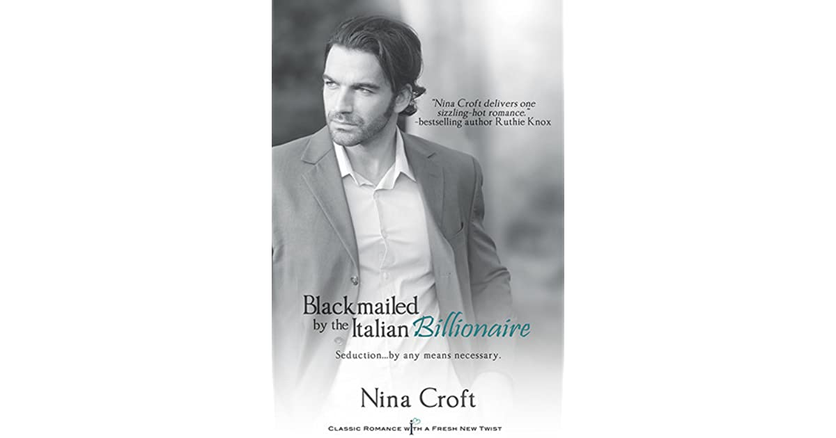 Read blackmailed by the italian billionaire online dating. Dating for one night.