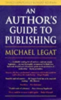 An Authors Guide To Publishing