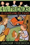 4 1/2 Friends and the Disappearing Bio Teacher (4 1/2 Freunde #2) audiobook review
