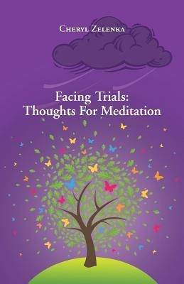 Facing Trials: Thoughts for Meditation