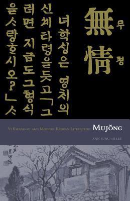 Yi Kwang-Su and Modern Literature: Mujong