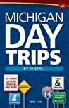 Michigan Day Trips by Theme