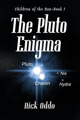 The Pluto Enigma (Children of the Nan #1)