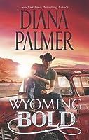 Wyoming Bold (Wyoming Men, #3)
