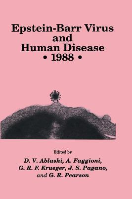 Epstein-Barr Virus and Human Disease - 1988
