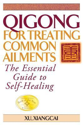 Qigong-for-Treating-Common-Ailments-The-Essential-Guide-to-Self-Healing
