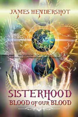 Sisterhood Blood of Our Blood