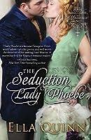 The Seduction of Lady Phoebe