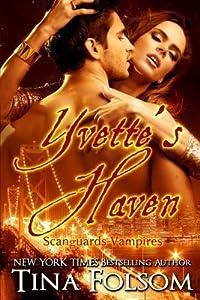 Yvette's Haven (Scanguards Vampires, #4)
