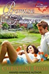 Promise Forever by Christine Bush