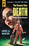 Police at the Funeral (The Twenty-Year Death trilogy book 3) ebook download free
