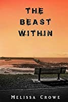 The Beast Within (The Beast Within #1)