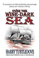 Over the Wine-Dark Sea (Hellenic Traders, #1)