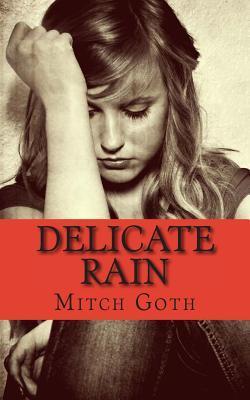 Delicate Rain: A Psychological Drama Novel