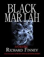 Black Mariah: A Calling